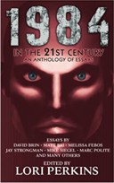 1984 in the 21st Century: An Anthology of Essays book cover - anthology