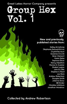 Group Hex Vol. 1 anthology  book cover - horror anthology, short stories
