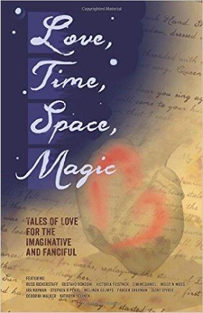 Love, Time, Space, Magic book cover - speculative fiction, love anthology